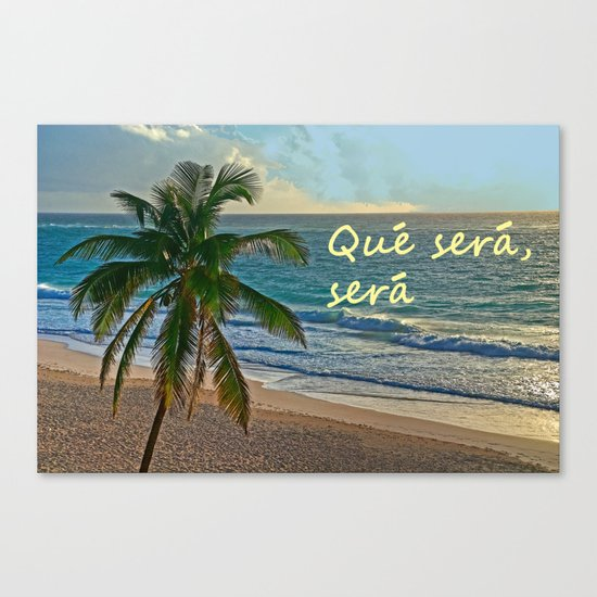QUE SERA, SERA Canvas Print