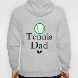 Tennis Dad Fathers Day Gift Love Tennis Hoody