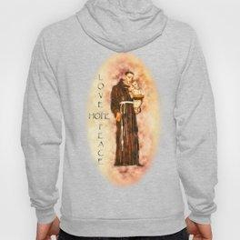 St. Francis Peace, Hope, Love Hoody