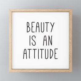 Beauty is an attitude, Wall Art Large, Typography Print, Scandinavian Art, Fashion Quotes Framed Mini Art Print