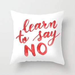 Learn to say no - orange Throw Pillow