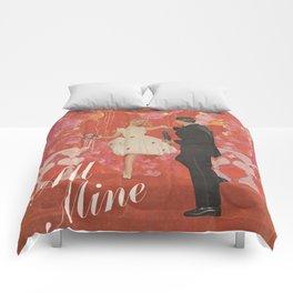 Be Mine, All Mine Comforters