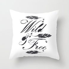 Wild & Free/Black-White Throw Pillow