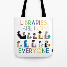 Rainbow Libraries Are For Everyone Tote Bag