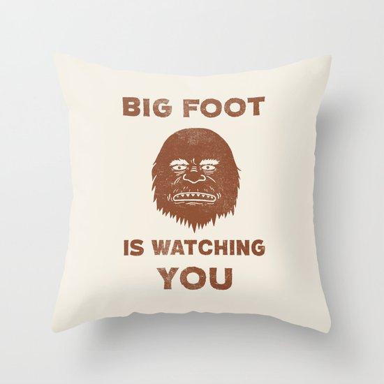 Big Foot Is Watching You Throw Pillow