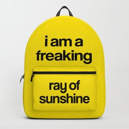 i am a freaking ray of sunshine Backpack