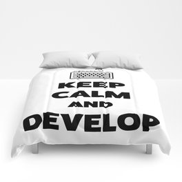 Keep calm and develop Comforters