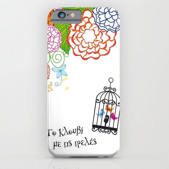 Το κλουβί με τις τρελές (the cage with the crazy girls) iPhone & iPod Case