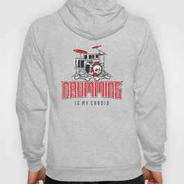 Drumming Is My Cardio Drum Set Drummer Player Hoody
