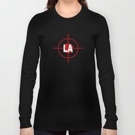 I H8 LA Long Sleeve T-shirt