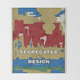 'Segregated By Design' Poster Throw Blanket