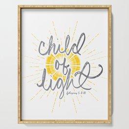"EPHESIANS 5:8-10 ""CHILD OF LIGHT"" Serving Tray"