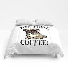 But First, Coffee! Comforters