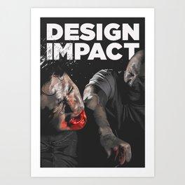 Design Impact Art Print