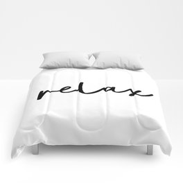 Relax black and white contemporary minimalist typography poster home wall decor bedroom Comforters