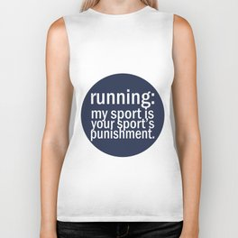 My Sport Is Your Sports Punishment. Biker Tank