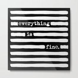 REDACTED! Everything is fine. REDACTED! Metal Print