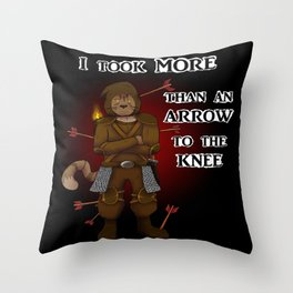 More than an arrow to the knee Throw Pillow