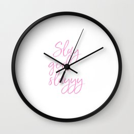 Slay Girl Slayyy, Girl Art, Girl Quote Wall Clock
