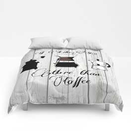 variety of classic, vintage, coffee,  grinder illustration with typo I like you more than Coffee Comforters
