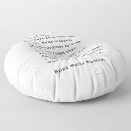 Ralph Waldo Emerson, Finish Each Day  Floor Pillow