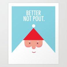 Christmas Better Not Pout Art Print