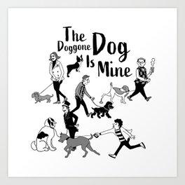 The Doggone Dog Is Mine_Boys Art Print