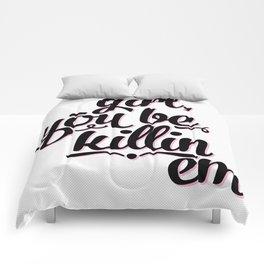 Killin Em (pink)  Comforters