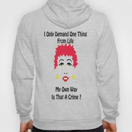 All I Want From Life Hoody