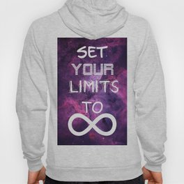 SET YOUR LIMITS TO INFINITY Hoody