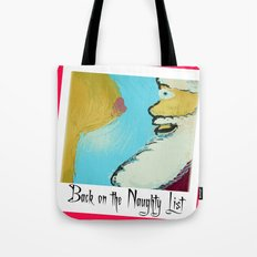 After All The Milk N' Cookies Tote Bag