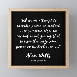18  |  Alan Watts Quote 190516 Framed Mini Art Print