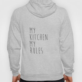 Farmhouse Kitchen Decor, My Kitchen My Rules, Quotes Vector, Typography Art, Digital Download, Print Hoody