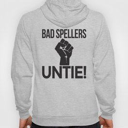 BAD SPELLERS UNTIE! (Orange) Hoody
