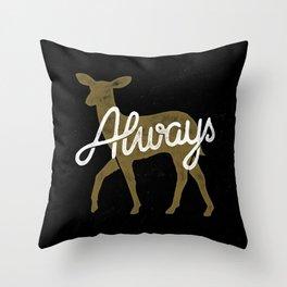 Always Throw Pillow