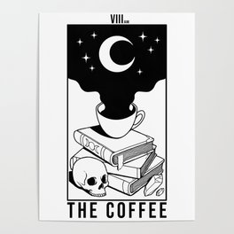 The Coffee (White) Poster