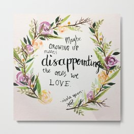 Quote from 'Everything Everything' by Nicola Yoon Metal Print