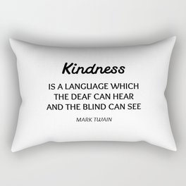 MARK TWAIN WORDS OF WISDOM ON KINDNESS Rectangular Pillow
