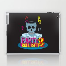 Party and Bullshit. Laptop & iPad Skin