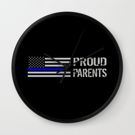 Police: Proud Parents (Thin Blue Line) Wall Clock