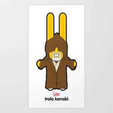 Sr. Trolo / kenobi Art Print