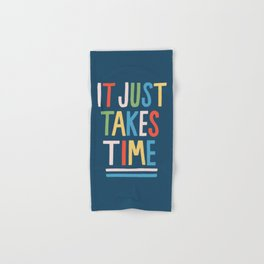 It Just Takes Time Hand & Bath Towel