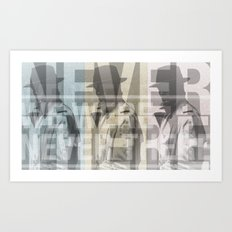 We Were Never There Art Print
