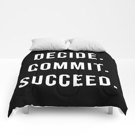 Decide. Commit. Succeed. Gym Quote Comforters