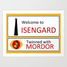 Isengard Twinned With Mordor Road Sign Art Print