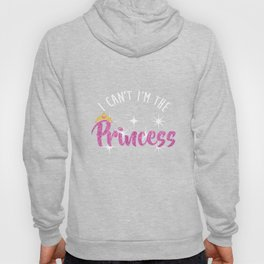 I Can't I'm Princess Tshirt Entitled Diva Distressed Hoody
