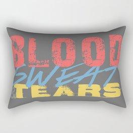 Blood, Sweat, & Tears Rectangular Pillow
