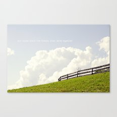 Who cares about the clouds... Canvas Print