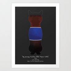 My Pussy Taste Like Pepsi Cola - Blue SFW Version Art Print