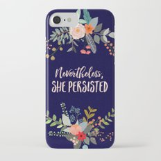 Nevertheless, She Persisted iPhone 8 Slim Case